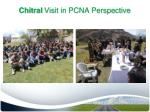 chitral visit in pcna perspective3
