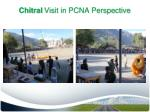 chitral visit in pcna perspective4