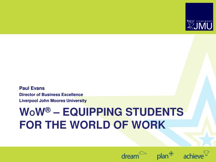 w o w equipping students for the world of work n.