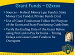 grant funds 02xxxx