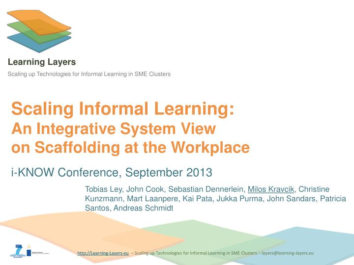 scaling informal learning an integrative system view on scaffolding at the workplace n.