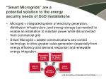 smart microgrids are a potential solution to the energy security needs of dod installations
