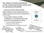 the reliance of dod installations on the commercial electric power grid is a growing vulnerability