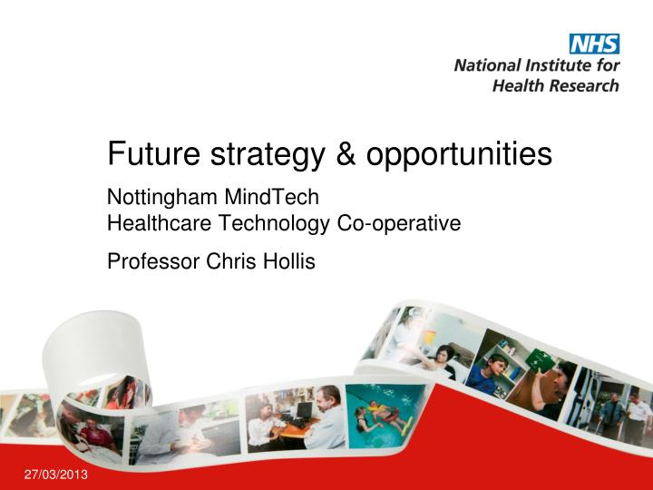 future strategy opportunities n.