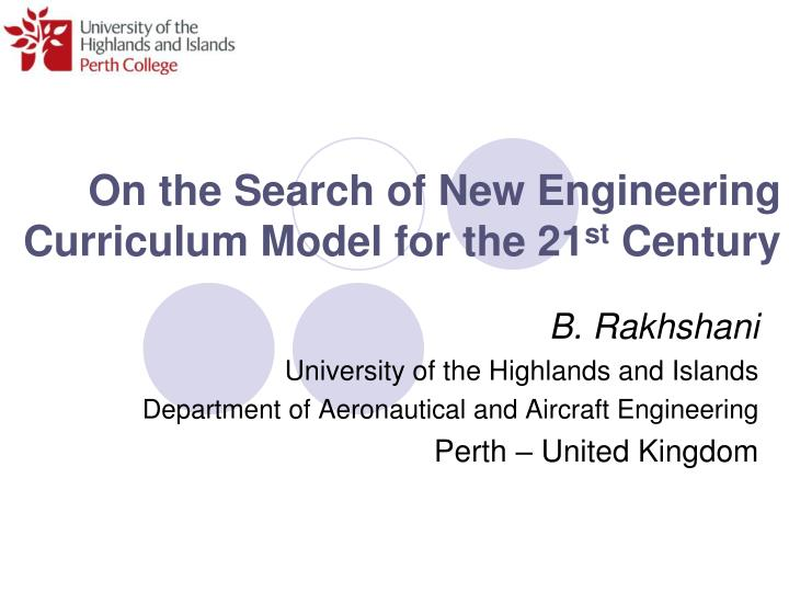 on the search of new engineering curriculum model for the 21 st century n.