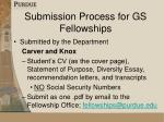submission process for gs fellowships