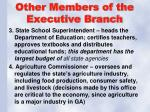 other members of the executive branch1