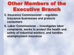 other members of the executive branch2