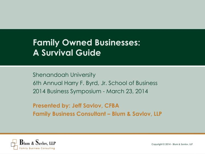 family owned businesses a survival guide n.