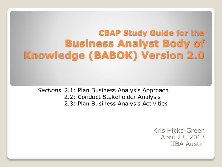 cbap study guide for the business analyst body of knowledge babok version 2 0 n.