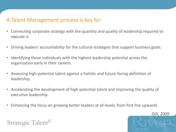 A Talent Management process is key for