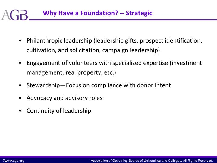 Why Have a Foundation? --