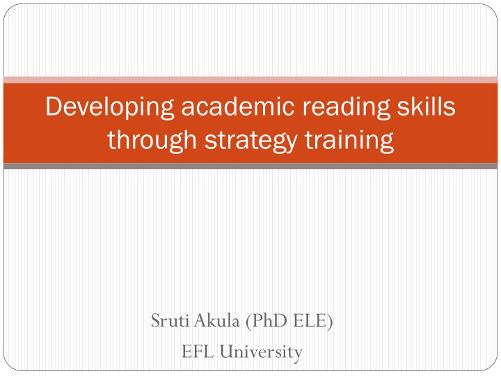 developing academic reading skills through strategy training n.