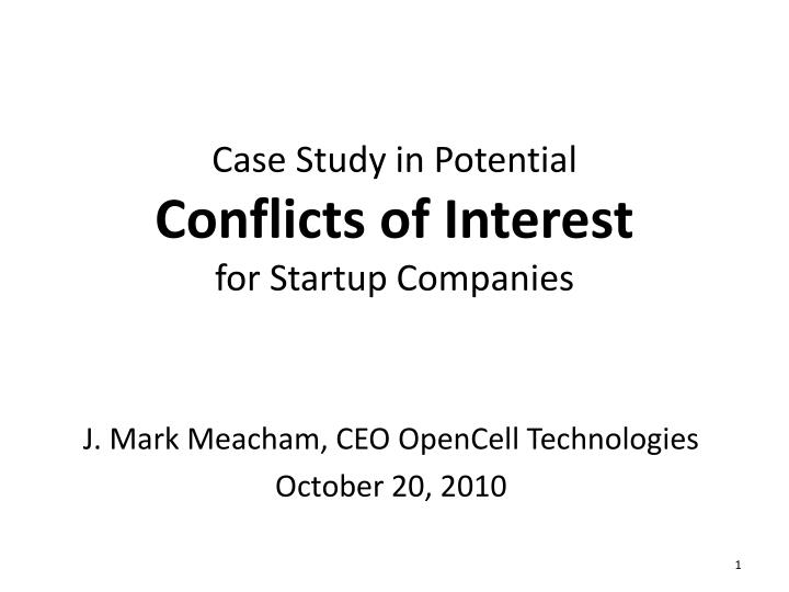 case study in potential conflicts of interest for startup companies n.