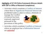 highlights of gt coi policy framework discuss details with osp or office of research compliance