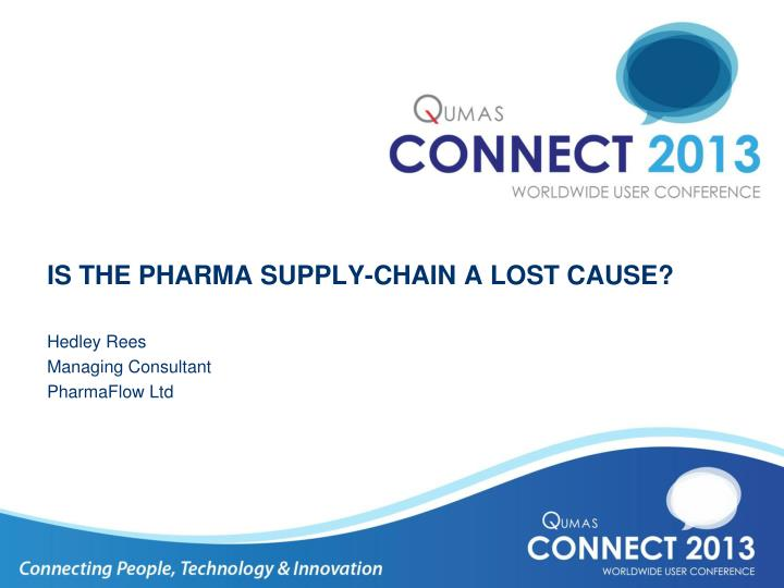 Is the pharma supply chain a lost cause