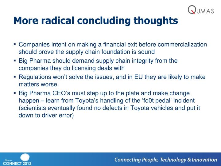 More radical concluding thoughts