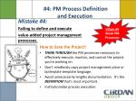 4 pm process definition and execution