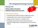 9 integrated change control