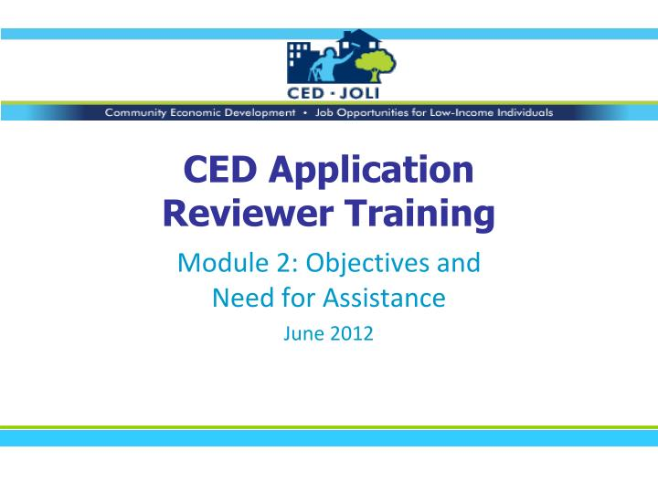 ced application reviewer training n.