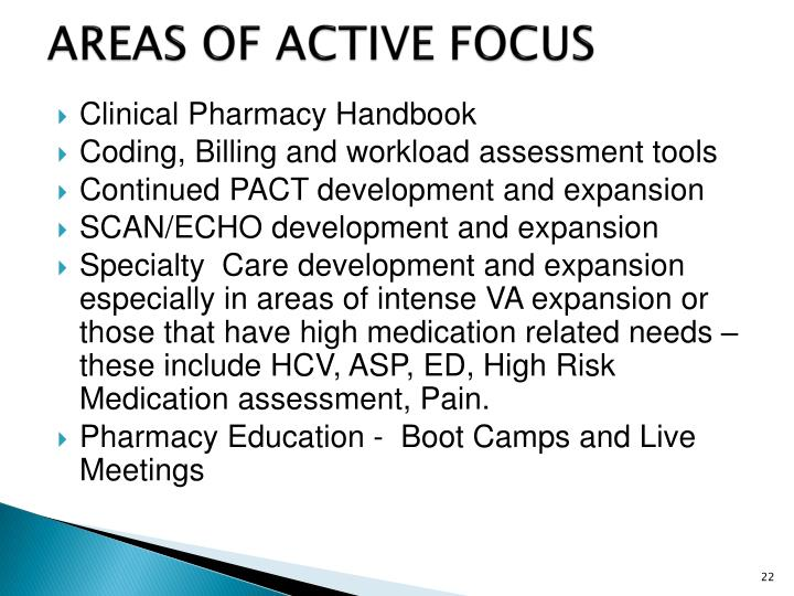 AREAS OF ACTIVE FOCUS