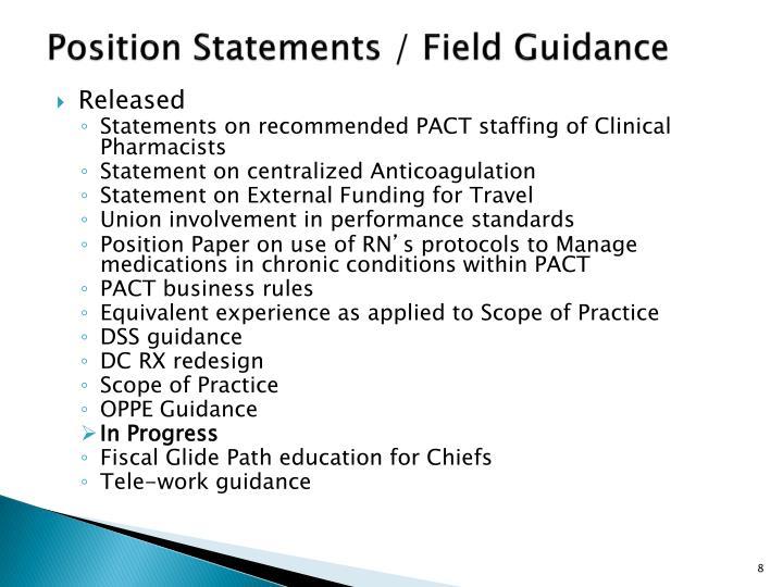 Position Statements / Field Guidance
