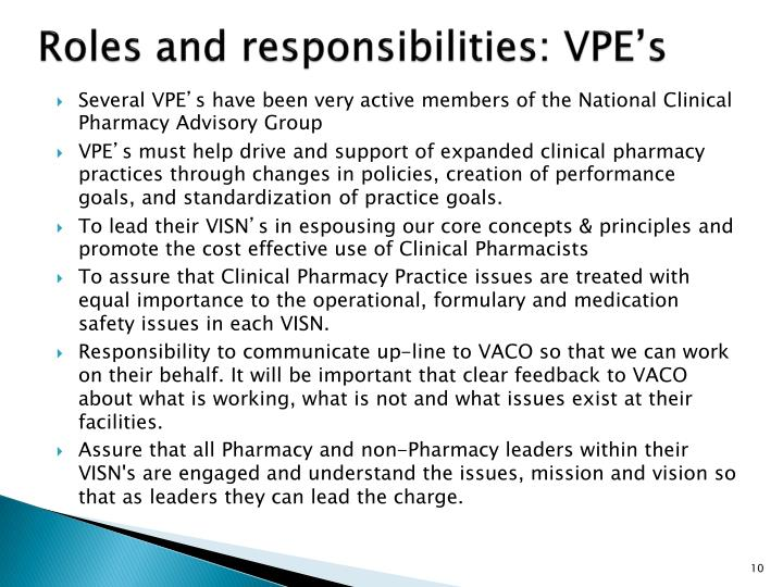 Roles and responsibilities:VPE's
