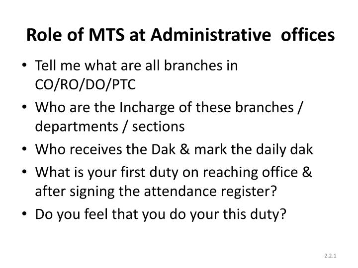 role of mts at administrative offices n.