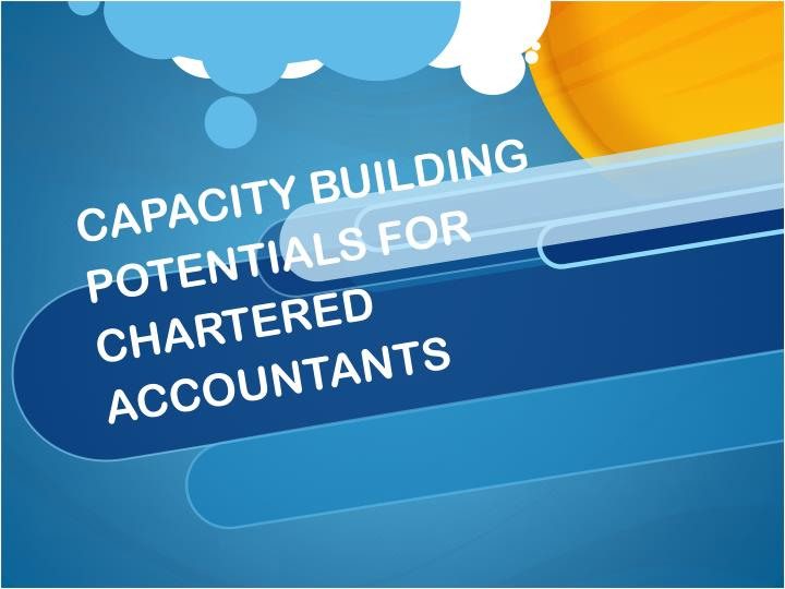 capacity building potentials for chartered accountants n.