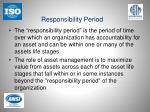 responsibility period