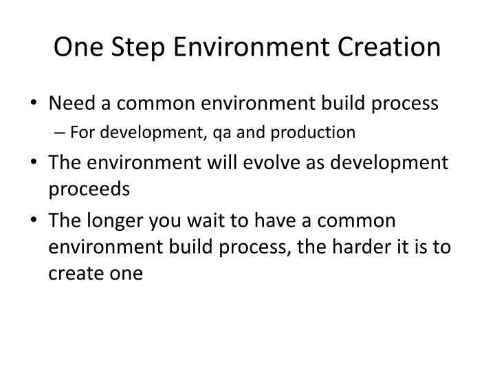 One Step Environment Creation