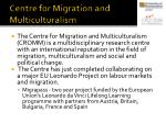 centre for migration and multiculturalism