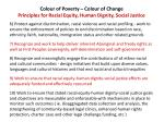 colour of poverty colour of change principles for racial equity human dignity social justice1