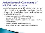 action research community of msue their purpose