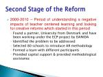 second stage of the reform