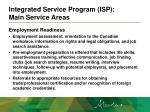 integrated service program isp main service areas3