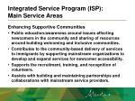 integrated service program isp main service areas5