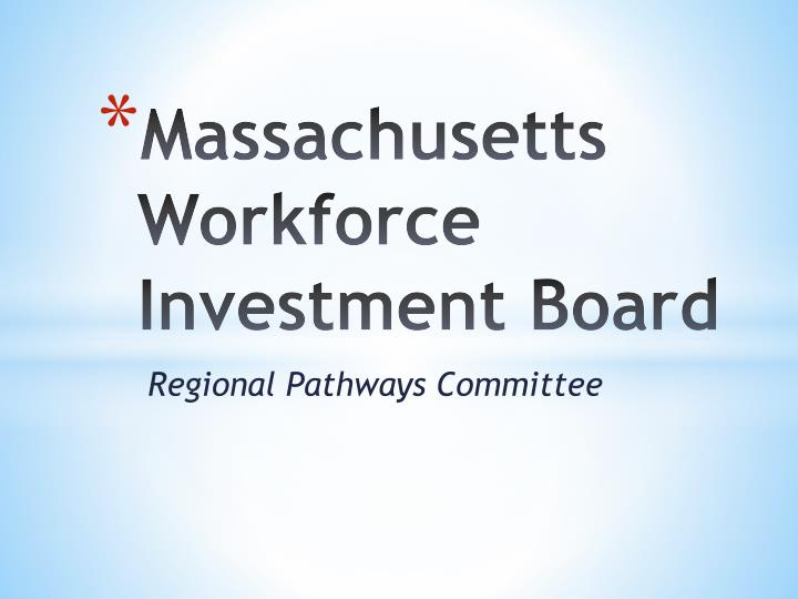 massachusetts workforce investment board n.