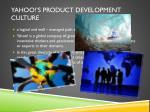 yahoo s product development culture
