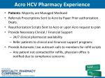 acro hcv pharmacy experience