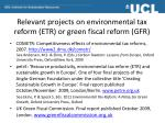 relevant projects on environmental tax reform etr or green fiscal reform gfr