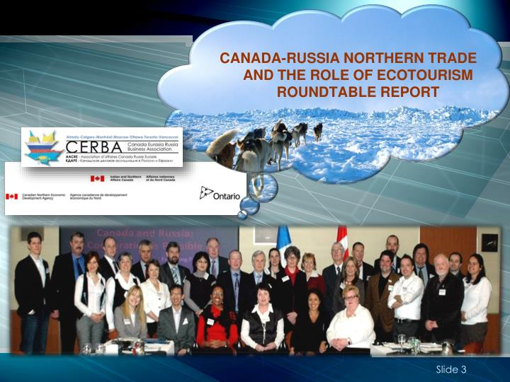 CANADA-RUSSIA NORTHERN TRADE AND THE ROLE OF ECOTOURISM
