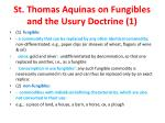 st thomas aquinas on fungibles and the usury doctrine 1
