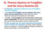 st thomas aquinas on fungibles and the usury doctrine 2