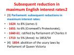 subsequent reduction in maximum english interest rates 2