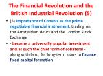 the financial revolution and the british industrial revolution 5