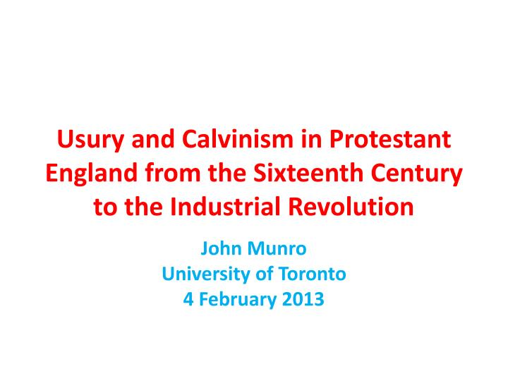 usury and calvinism in protestant england from the sixteenth century to the industrial revolution n.
