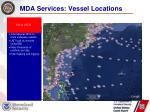 mda services vessel locations
