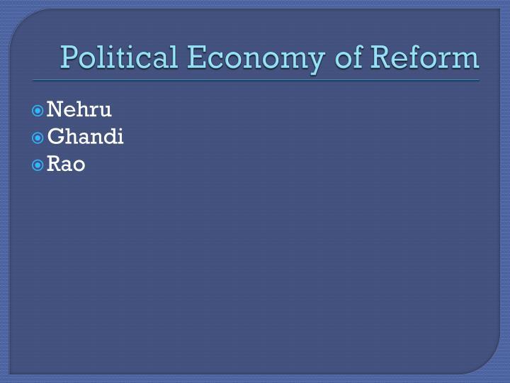 Political Economy of Reform