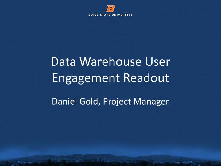 data warehouse user engagement readout n.
